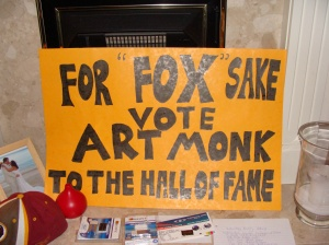 My banner went to Wembley Stadium in 2007 and Raymond James Stadium in 2007